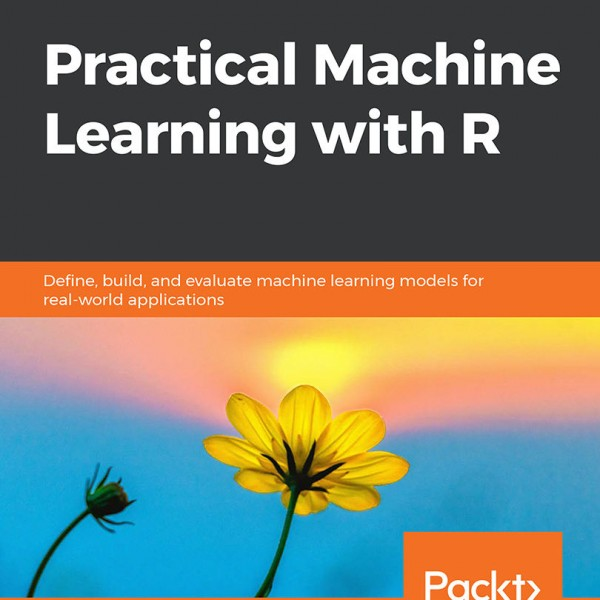 Book: Practical Machine Learning with R